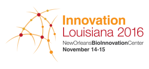 Innovation Louisiana 2016 life sciences startup conference